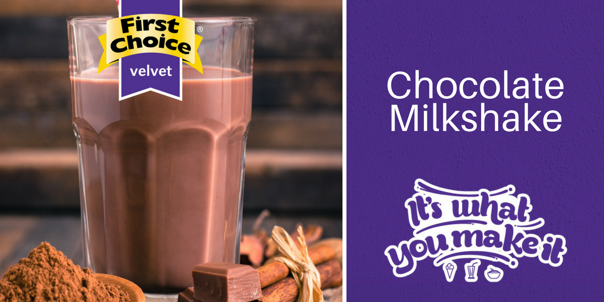First Choice Chocolate Milkshake Recipe, made with Velvet Dairy Dessert